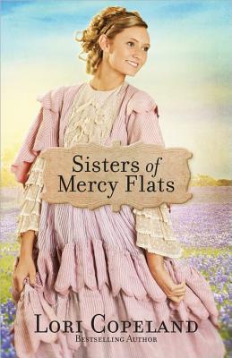Sisters of Mercy Flats (Sisters of Mercy Flats #1-3)