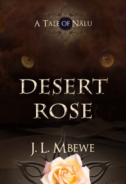 Desert Rose: A Tale of Nalu