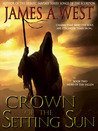 Crown of the Setting Sun (Heirs of the Fallen, #2)