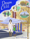 Dream Child (Dreams, #3)