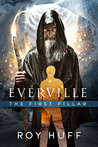 The First Pillar (Everville, #1)