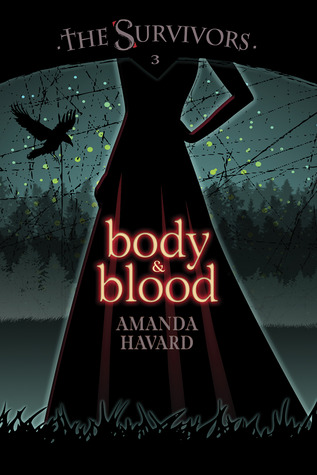 Body & Blood by Amanda Havard