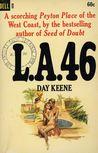 L.A. 46