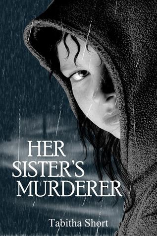 Her Sister's Murderer by Tabitha Short