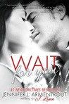 Wait for You (Wait for You, #1)
