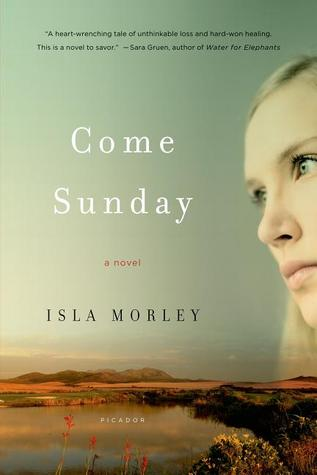 Come Sunday: A Novel