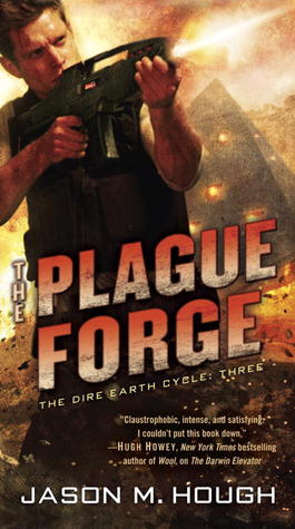[Reseed] The Plague Forge (Dire Earth Cycle, #3) - Jason M. Hough