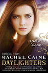 Daylighters (Morganville Vampires, # 15)