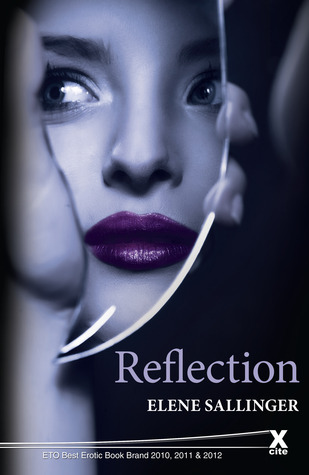 Reflection (The Chrysalis Series, #2)