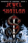 Jewel of Shaylar (Kingdoms of Chandra, #1)