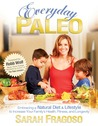 Everyday Paleo by Sarah Fragoso