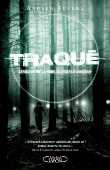 Traqué (The Hunt, #1)