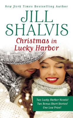 Christmas in Lucky Harbor: Simply Irresistible/The Sweetest Thing/Two Bonus Short Stories (Lucky Harbor)
