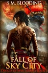 Fall of Sky City by S.M. Blooding