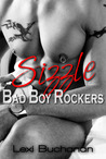 Sizzle (Bad Boy Rockers, #1)