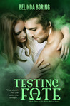Testing Fate  (Mystic Wolves, #3)