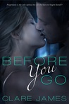 Before You Go (Before You Go, #1)