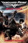 Wild Card (Vanguard Prime, #2)
