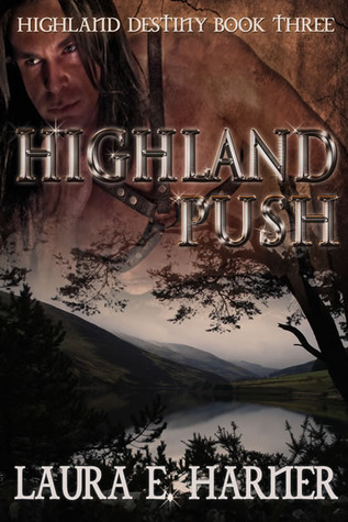 Highland Push (Highland Destiny, 3)