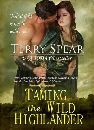 Taming the Wild Highlander (Highlander Medieval, #4)