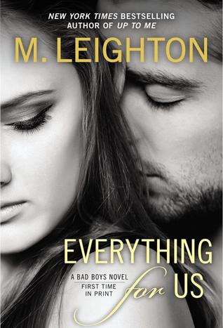 Everything For Us (The Bad Boys, #3)
