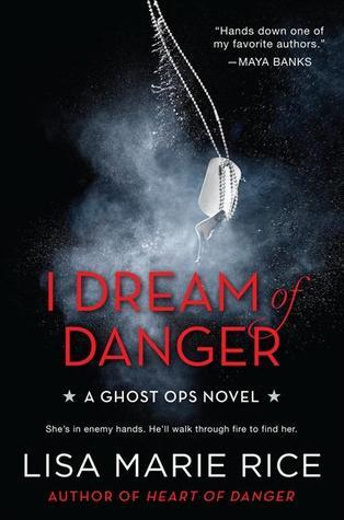 I Dream of Danger - Ghost Ops #2 - Lisa Marie Rice