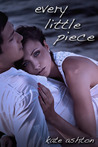 Every Little Piece (Second Chances, #1)