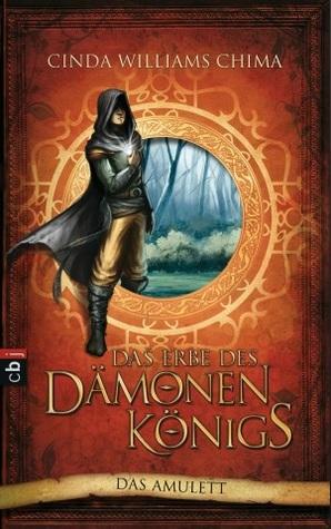 Das Amulett (Das Erbe des Dämonenkönigs #1)