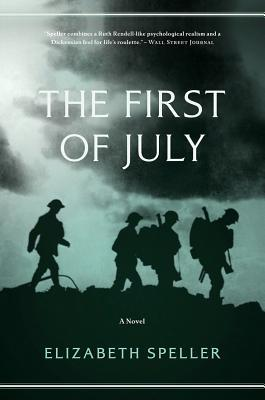 The First of July by Elizabeth Speller