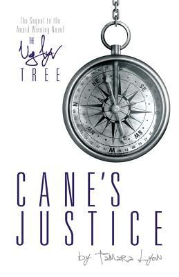 Cane's Justice