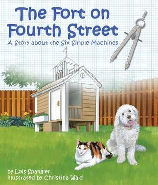 The Fort on Fourth Street by Lois Spangler