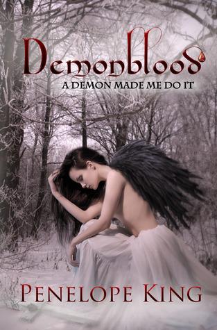 A Demon Made Me Do It (Demonblood, #1)