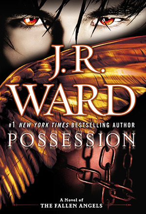 Possession (Fallen Angels, #5)  - J.R. Ward