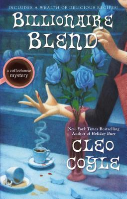 Billionaire Blend (Coffeehouse Mystery, #13)
