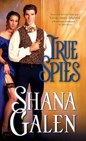 True Spies (Lord and Lady Spy, #2)