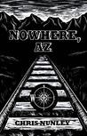 Nowhere, AZ