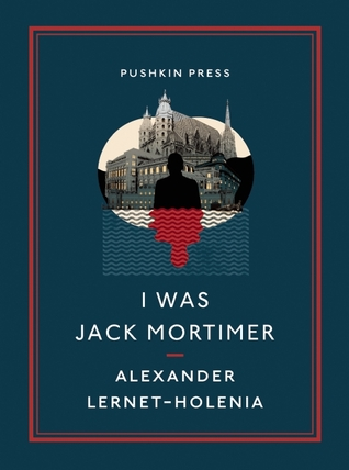 book cover: I was jack mortimer by alexander lernet-holenia