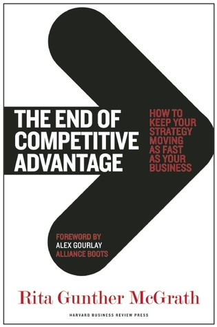 https://www.goodreads.com/book/show/15824360-the-end-of-competitive-advantage
