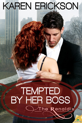 Tempted by Her Boss (The Renaldis, #1)