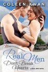 Real Men Don't Break Hearts (Real Men, #1)