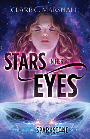 Stars In Her Eyes (Sparkstone Saga #1)