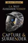 Capture & Surrender (Market Garden, #5)