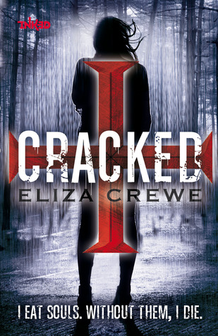 Cracked by Eliza Crewe