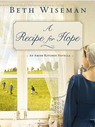A Recipe for Hope (An  Amish Kitchen Novella)