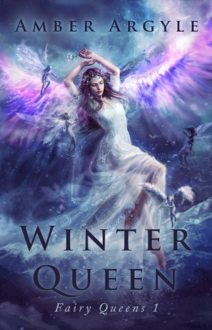 Winter Queen (Fairy Queens, #1)