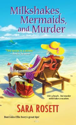 Milkshakes, Mermaids, and Murder (Ellie Avery #8)