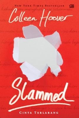 Slammed - Cinta Terlarang (Slammed, #1)