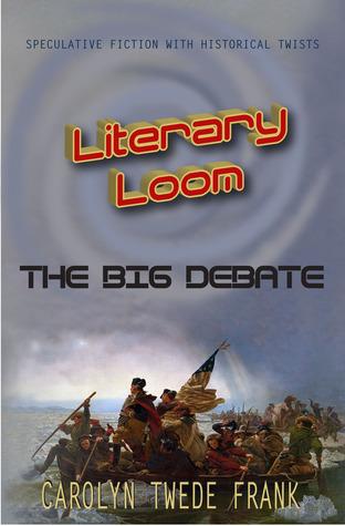 The Big Debate (Literary Loom, #1)