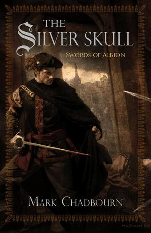 The Silver Skull, by Mark Chadbourne