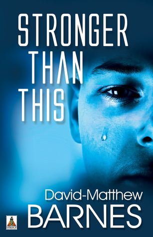 Stronger Than This by David-Matthew Barnes